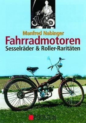 Fahrradmotoren, Sesselräder & Roller-Raritäten
